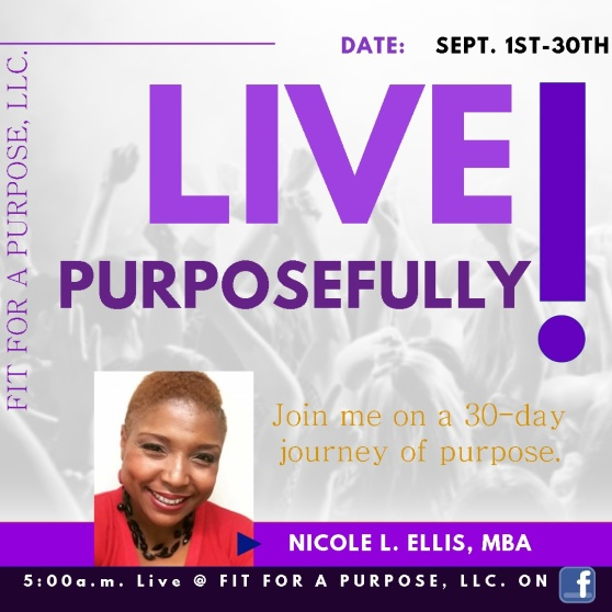 LIVE PURPOSEFULLY -F4AP 9-2017