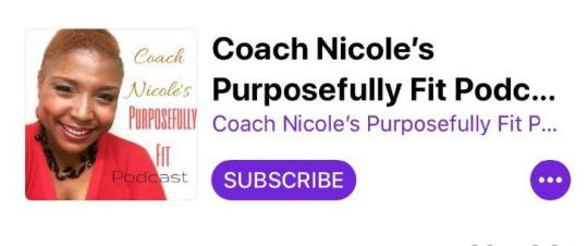Coach Nicole's Purposefully Fit Podcast